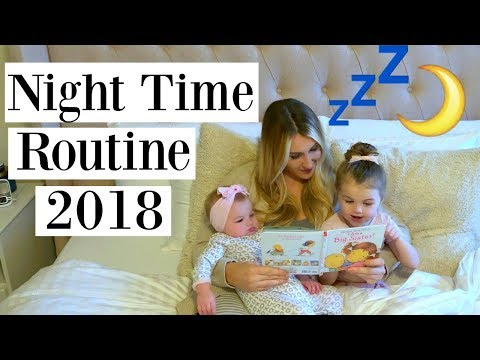 NIGHT TIME ROUTINE 2018 | BED TIME ROUTINE WITH AN INFANT AND TODDLER | Tara Henderson