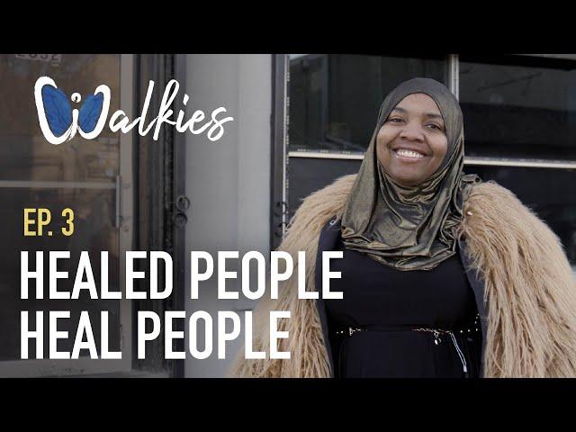 Healed People, Heal People | Sydia Bagley | Walkies Ep. 3