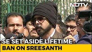 """""""Huge Lifeline"""": Sreesanth After Top Court Ends Life Ban By Cricket Board"""