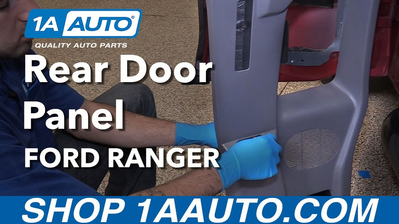 How To Replace Rear Door Panel Ford Ranger Extended Cab Youtube