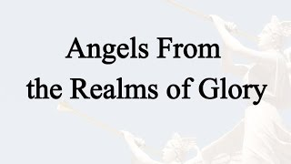 Angels From the Realms of Glory (Hymn Charts with Lyrics, Contemporary)