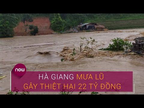 Hà Giang: Mưa lũ gây thiệt hại 22 tỷ đồng | VTC Now