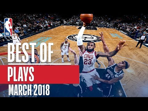 Best Plays of the Month   March 2018
