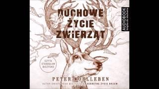 """Peter Wohlleben """"Duchowe życie zwierząt"""" audiobook"""
