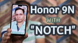 Honor 9N Unboxing & First Look | Notch Smartphone