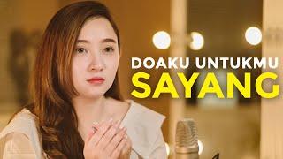 Download lagu DOAKU UNTUKMU SAYANG - WALI BAND ( Meisita Lomania Cover & Lirik )