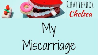 My Miscarriage