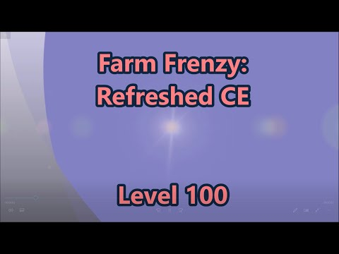 Farm Frenzy - Refreshed CE Level 100 |