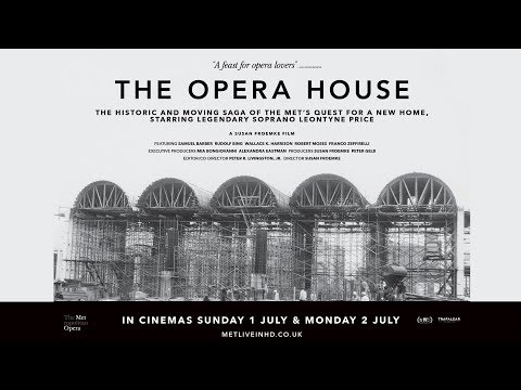 THE OPERA HOUSE (2018) New York Met Opera Documentary