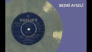 Bedri Ayseli - Dost Bağına (Official Audio)