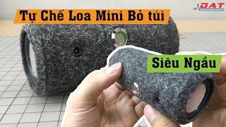 Tự Chế Loa Mini Bỏ Túi Siêu Ngầu   DIY Loa Mini Điện tử DAT