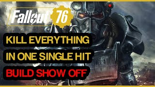 Fallout 76 - Overpower Solo Melee Build - Kill Everything In One Hit - No Buff