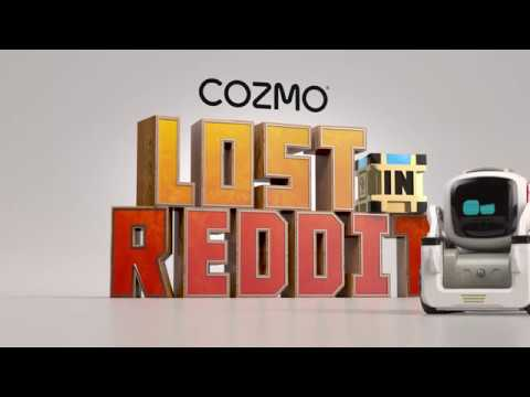 Cozmo Lost in Reddit | Cozmo Made It Out!
