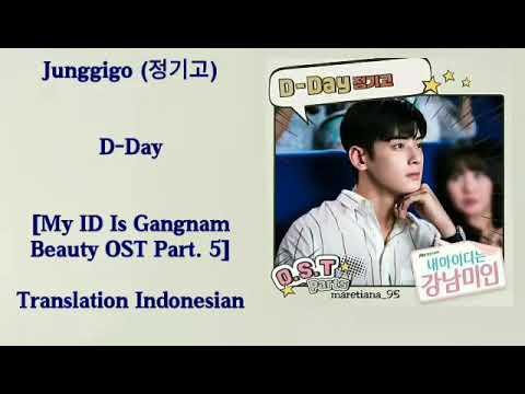 Junggigo (정기고) – D-Day Lyrics HAN-ROM-INDO My ID Is Gangnam Beauty OST Part.5