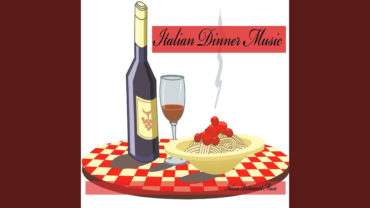 Dinner Party Music italian dinner party music - youtube