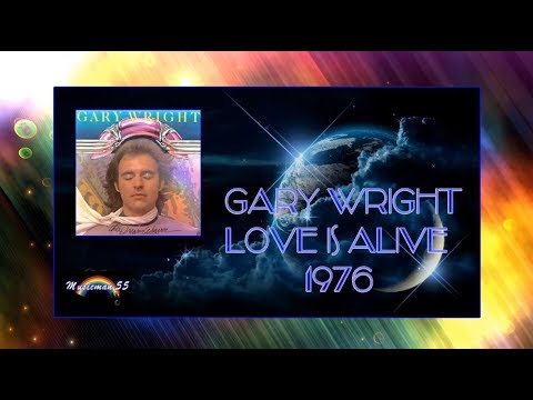"Gary Wright - ""Love Is Alive"" 1976 HQ"
