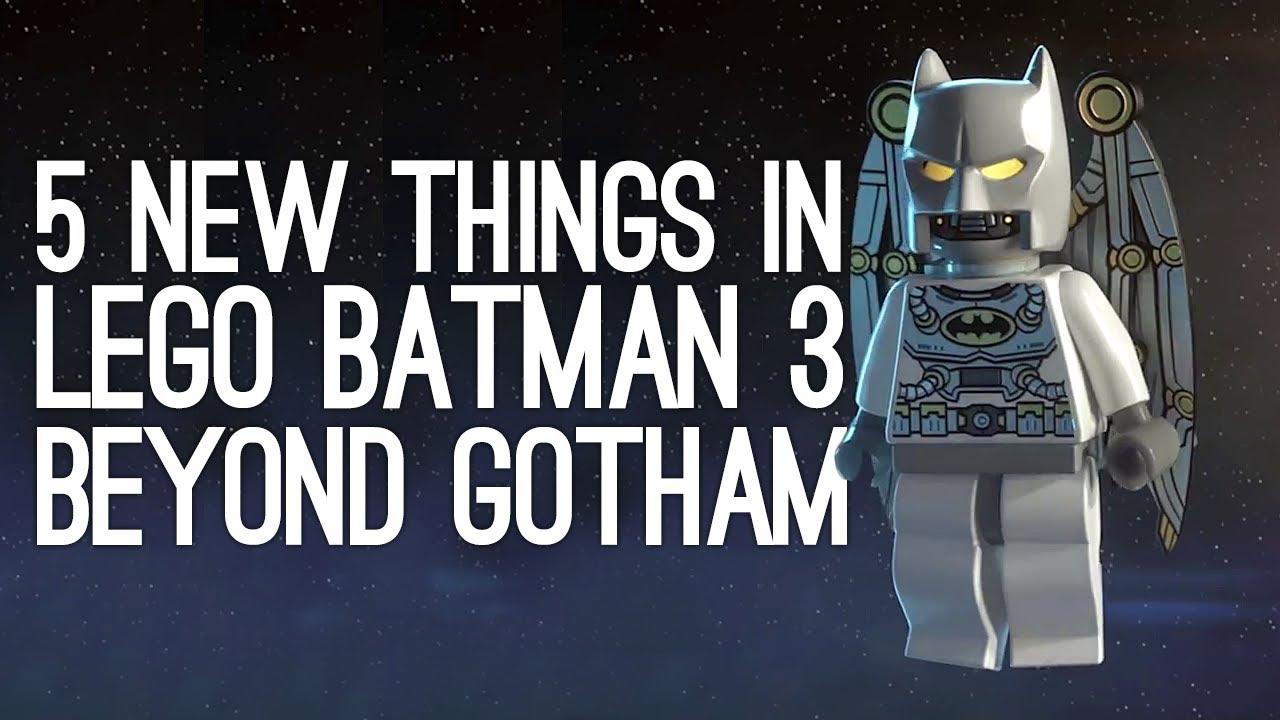 Lego Batman 3 Preview: 5 New Things in Lego Batman 3 ...