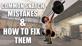 Common Snatch Mistakes & How To Fix Them
