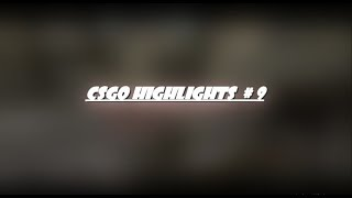 CSGO Highlights #9 thumbnail