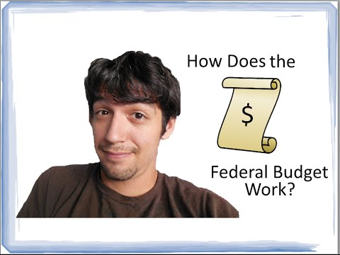 How Does the Federal Budget Work?