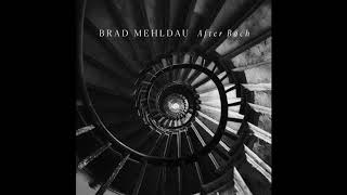 Brad Mehldau - After Bach: Rondo (Official Audio)