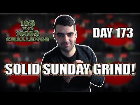 JUST A SOLID SUNDAY GRIND! - 10$ TO 1000$ CHALLENGE! - DAY 173