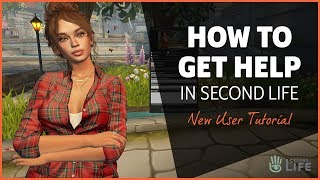 How to Get Help in Second Life - Second Life Tutorial