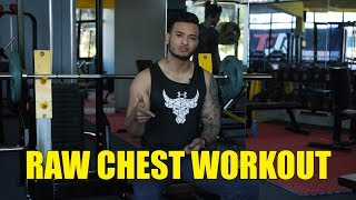 RAW Chest Workout | Sushant Pradhan