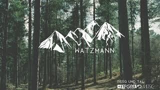 Tiefgrund Musik - Watzmann