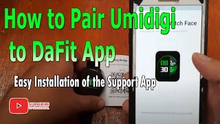 How to Pair Umidigi Smartwatch to Da Fit app