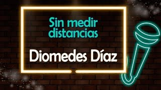 Sin Medir Distancias - Version Karaoke / Discos Fuentes