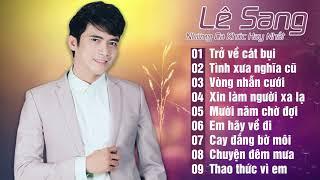 Download lagu Liên Khúc Bolero Trữ Tình Hay Da Diết - Lê Sang Bolero 2019