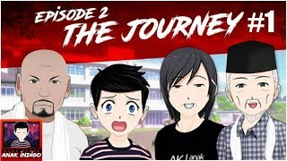 Petualangan Anak Manja - Kode Keras Anak Indigo Episode 2 The Journey Part 1