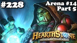 Hearthstone #228: Arena #14 Qual o Resultado? Parte 5