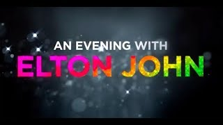 2019 11 25 AN EVENING WITH ELTON JOHN 37MINS BROADCAST