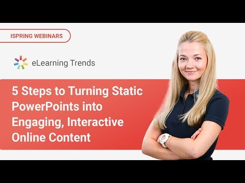 5 Steps to Turning Static PowerPoints into Engaging, Interactive Online Content