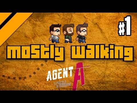 Mostly Walking - Agent A: A Puzzle In Disguise P1