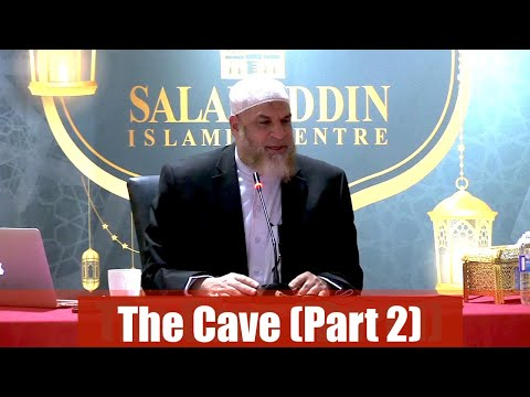 THE CAVE Exploring Surat Al-Kahf (Part 2)