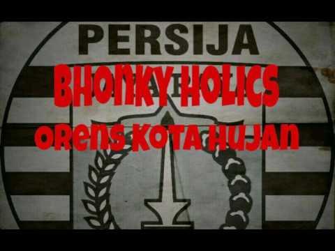 Bhonky Holics - Orens Kota Hujan