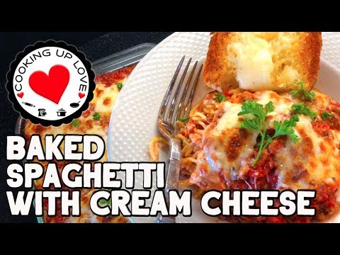 Baked Spaghetti With Cream Cheese | Potluck Recipes | Cooking Up Love