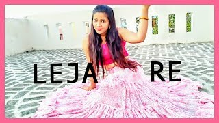 LEJA  RE | Dance Video | Dhvani Bhanushali | Wedding Choreography | Aditi Rawat |