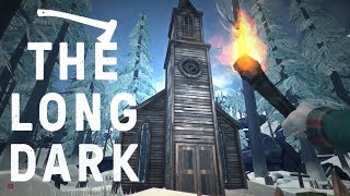 WOLF ATTACK at the OLD CHURCH! - The Long Dark Vigilant Flame - Ep. 2