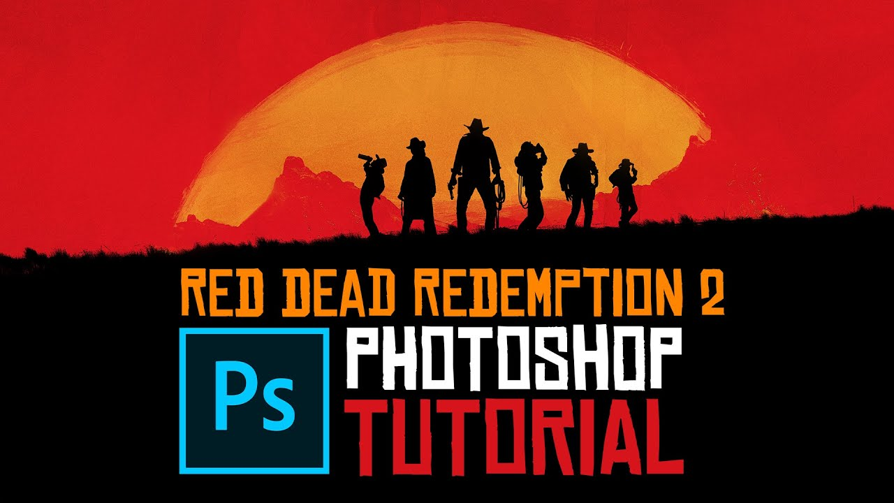 Red Dead Redemption 2 Photoshop Tutorial Deutsch Wallpaper 2020