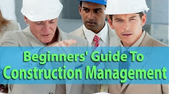 Beginners' Guide To Construction Management