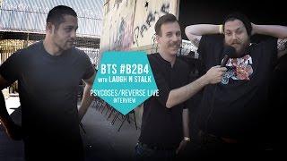 Download Video #B2B4 BTS w Laugh N Stalk: Psycoses and Reverse Live MP3 3GP MP4