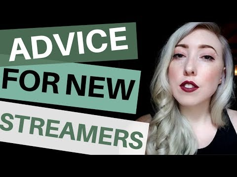 Advice for New Twitch Streamers 💖