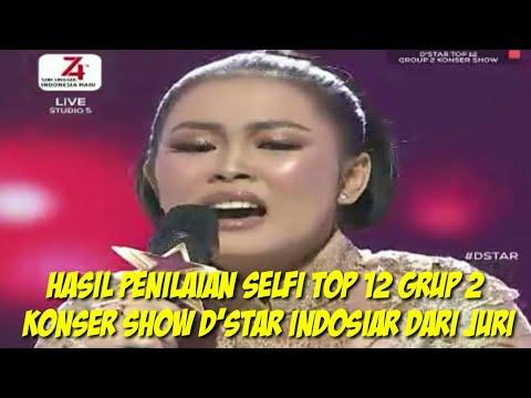 hasil-penilaian-selfi-top-12-grup-2-konser-show-d'star-indosiar-dari-juri