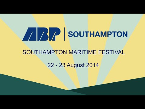 Associated British Ports: Southampton Maritime Festival 2014
