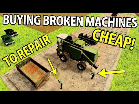 Buying Broken Machines Cheap to Repair | Farm Manager 2018 Beta Demo