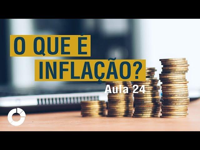 ⭐ O que é inflação? Como funciona a inflação. Jornada do Investidor - Aula 24
